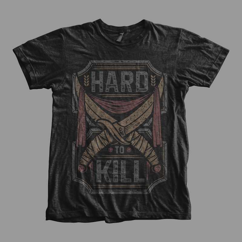 Hard-To-Kill-T-shirt-design-19129